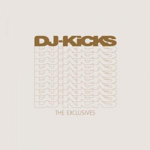 dj-kicks-the-exclusives