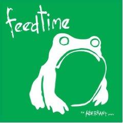 feedtime- The Aberrant Years