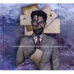 Gavin Harrison & 05Ric- The Man Who Sold Himself