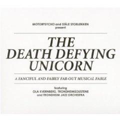 Motorpsycho- The Death Defying Unicorn