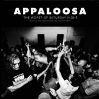Appaloosa- The Worst Of Saturday Night