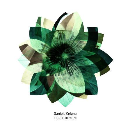 Daniele Celona- Fiori e Demoni