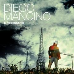 Diego-Mancino-E-Necessario