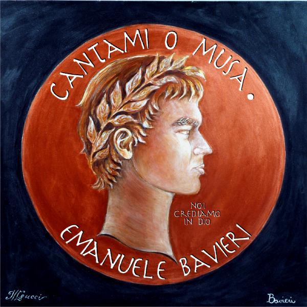Emanuele Bavieri- Cantami o Musa