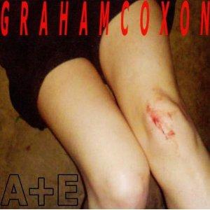 Graham Coxon- A+E
