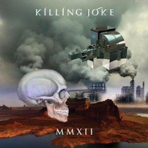 Killing Joke- MMXII