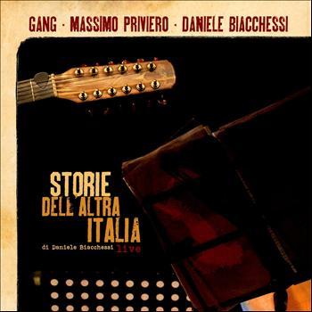Gang, Massimo Privierio, Daniele Biacchessi- Storie dell'altra Italia