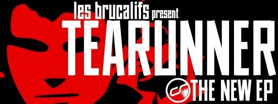 Les Brucalifs- Tearunner
