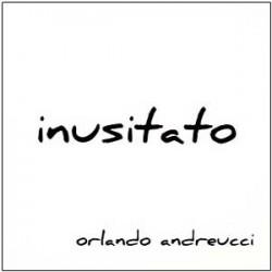 Orlando Andreucci- Inusitato