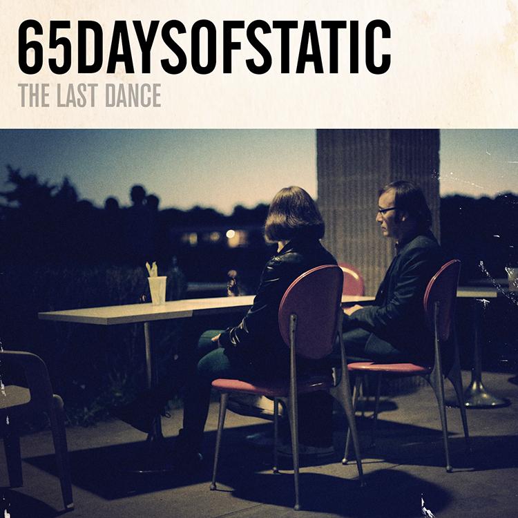65daysofstatica-last-dance-gratis-mp3