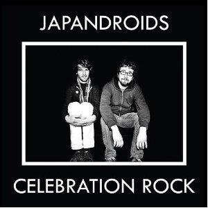 Japandroids- Celebration Rock