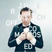 Jherek Bischoff- Composed