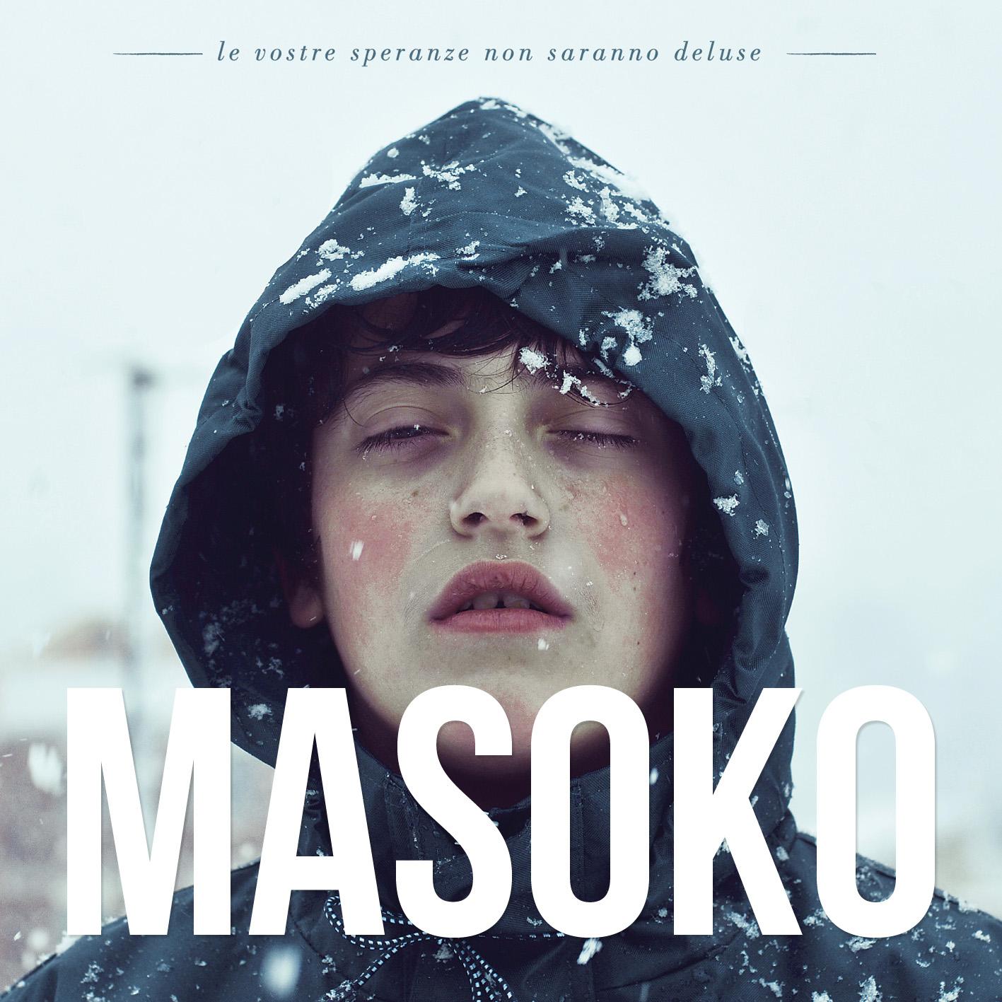 Masoko: Le Vostre Speranze Non Saranno Deluse