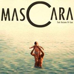 mascara_-_tutti_usciamo_di_casa