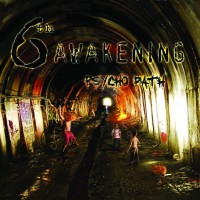 6th Awakening- Psycho Path
