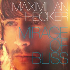 Maximilian Hecker Mirage Of Bliss