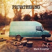 Mark Knopfler- Privateering