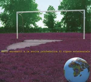 Dario Antonetti- Il Rigore Esistenziale