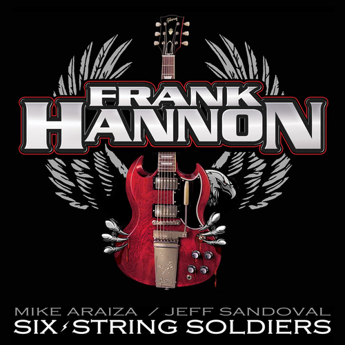 Frank Hannon- Six-String Soldiers