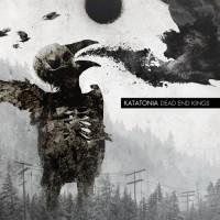 Katatonia- Dead End Kings