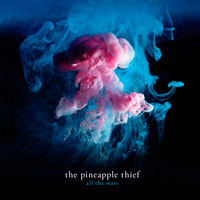 Pineapple Thief- All The Wars