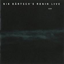 nik bartsch's ronin - live