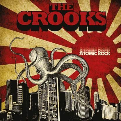 The Crooks- Atomick Rock