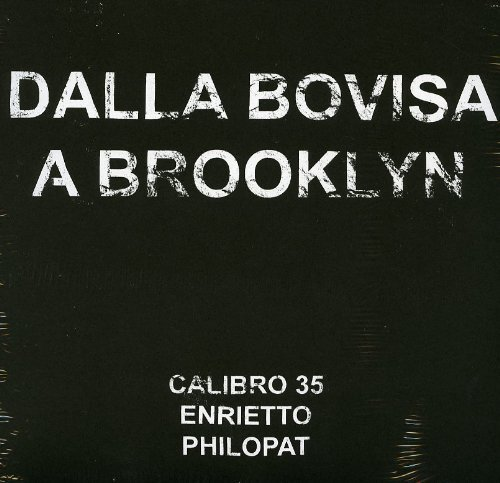 Calibro 35- Dalla Bovisa A Brooklyn