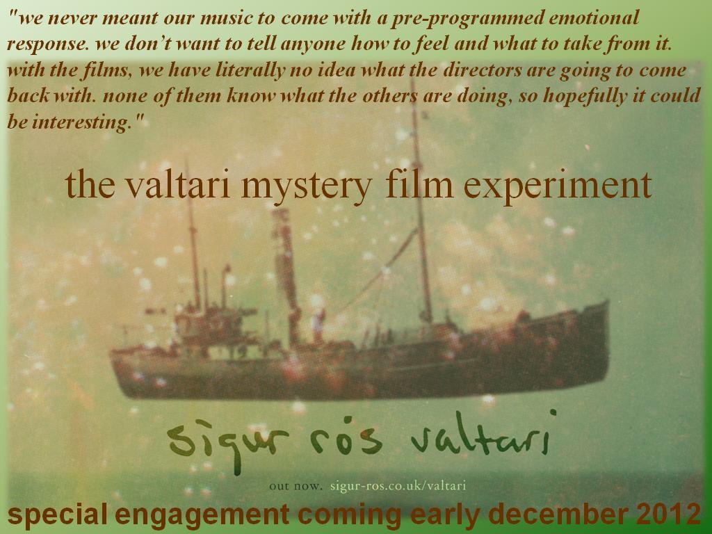 Valtari Mystery Film Experiment