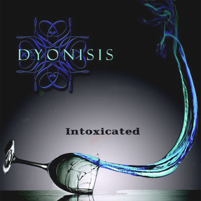 Dyonisis- The Intoxicated EP