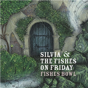 Silvia and the Fishes On Friday: Fishes Bowl