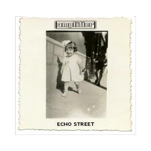 Amplifier- Echo Street