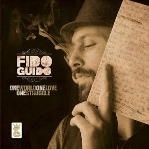 Fido Guido- One Love, One World, One Struggle