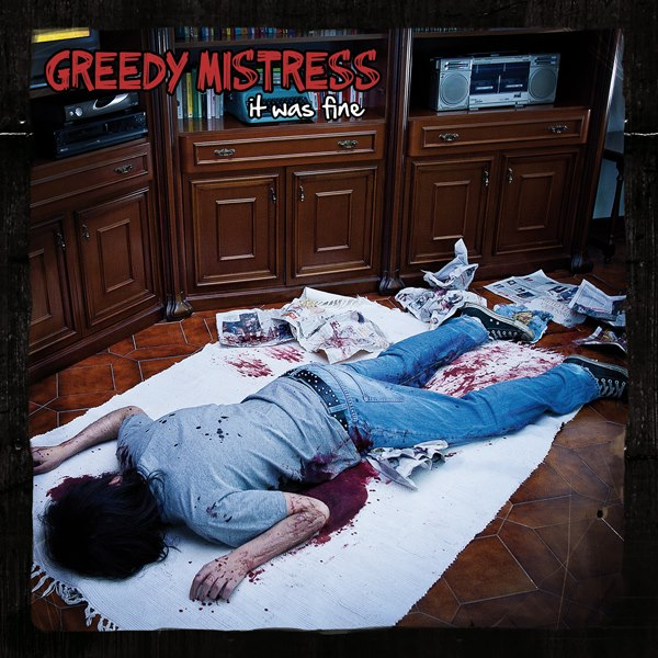 Greedy Mistress- It Was Fine