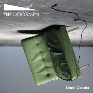 The Doormen- Black Clouds