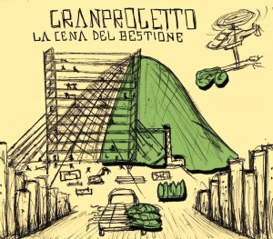 Granprogetto- La Cena Del Bestione