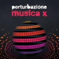 Perturbazione- Musica X