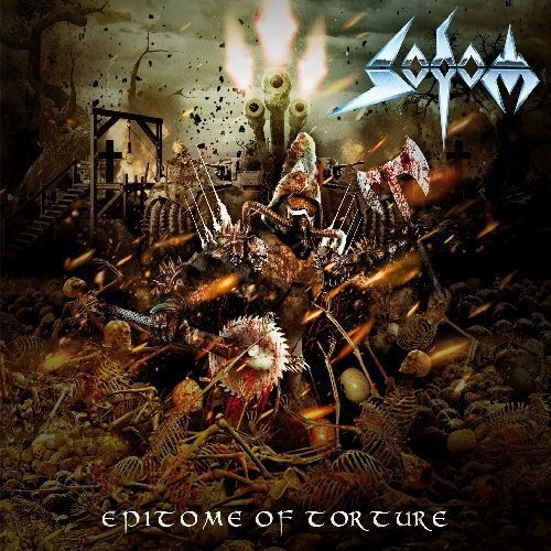 Sodom- Epitome Of Torture