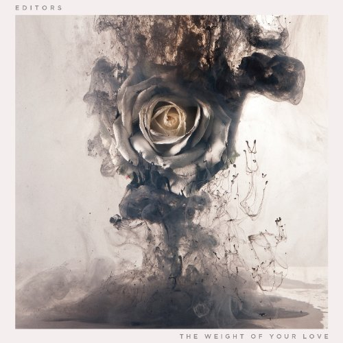 Editors- The Weight Of Your Love