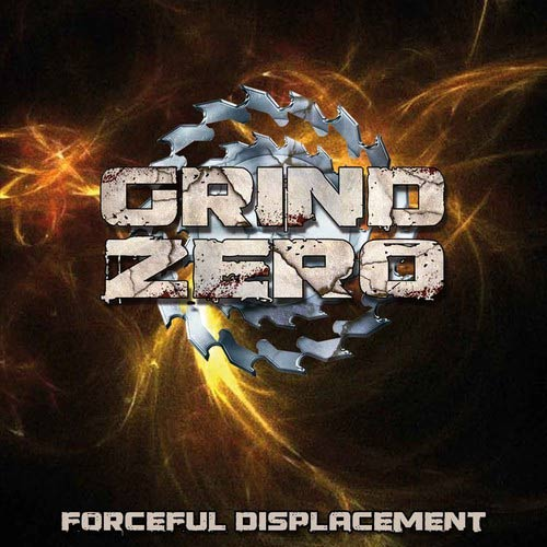 Grind Zero- Forceful Diplacement