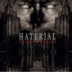 Haterial- Twisted Verses
