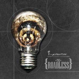 The Roadless: R-Evolution