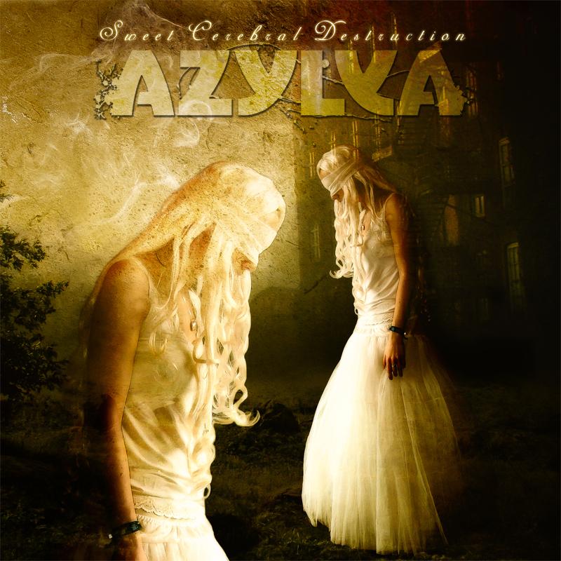 Azylya- Sweet Cerebral Destruction