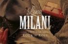 Luca Milani: Lost for Rock 'n' Roll