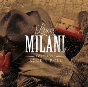 Luca-Milani-Lost-For-RocknRoll