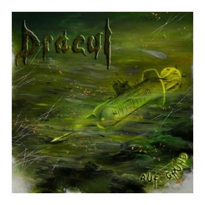 Dracul- Auf Grund