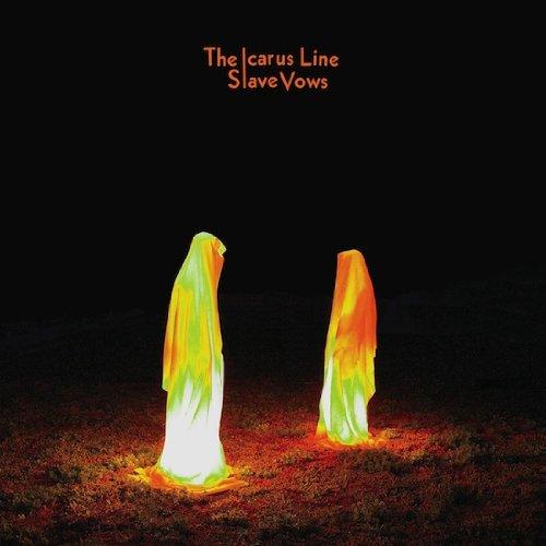 The Icarus Line- Slave Vows