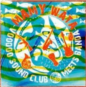 Voodoo Sound Club- Mamy Wata