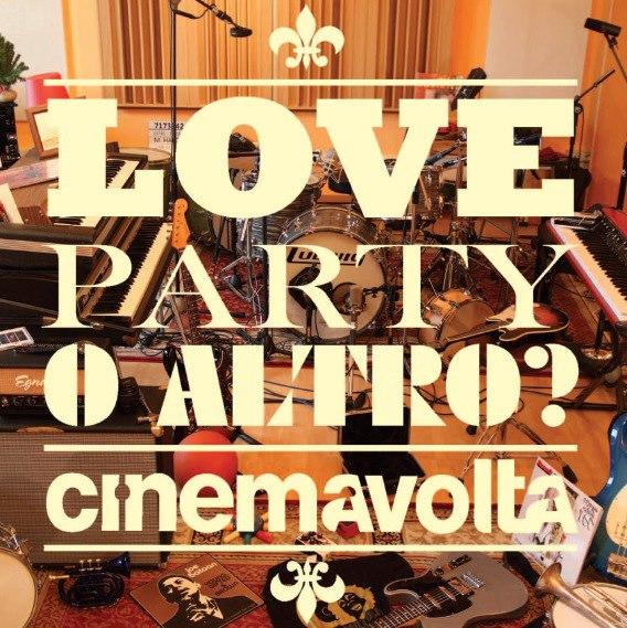 cimemavolta-love-party-o-altro