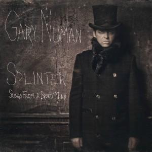 Gary Numan- Splinter [Songs From A Broken Mind]